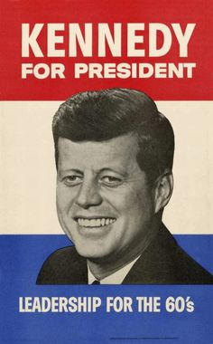 Original 1960 John F Kennedy Presidential Poster Leadership for the