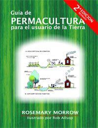 Diente de León: Libro Guía de Permacultura para el usuario de la tierra