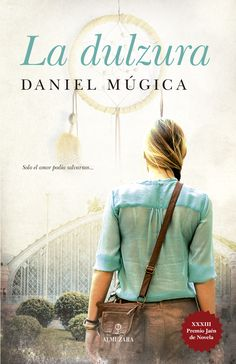 Anibal libros para todos: La dulzura -- Daniel Múgica Books To Read, My Books, The Book Thief, Book Categories, I Love Reading, Book Lists, Book Lovers, Fun Facts, My Love
