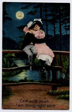 """Can't write much. I am doing night work."" Couple kissing under a full, smiling moon. Bamforth 1908"