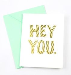 Whether you enjoy sending cards just for fun, or want to have a card on-hand for a variety of occasions, this hand-lettered guy is perfect. $5 www.mooreaseal.com