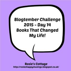 Rosie's Cottage: Blogtember Day 14 Five Books That Changed My Life Change My Life, Shakespeare, Libraries, Cottage, Reading, Day, Books, Libros, Word Reading