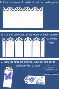 Border Punch Tags by Sylvia Durocher  (020812)  Samples created w/several different punches are shown in the next blog entry  http://www.smdgreetings.blogspot.com/2012/02/border.html  [Daisy Border]