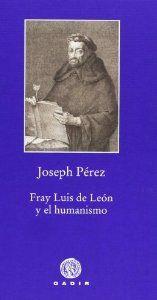 Fray Luis de León y el humanismo | My Way of living.