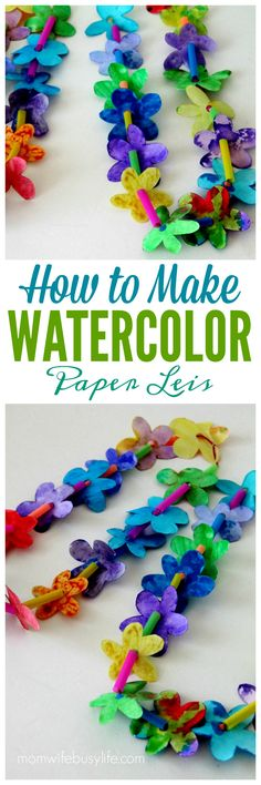 How to Make Watercolor Paper Leis   Hawaiian Paper Leis Craft   Summer Crafts for Kids