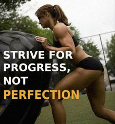 {progress, not perfection} great mantra for those of us carrying a parent's perfectionist ideals/burden. #skinnyms #fitness #workout