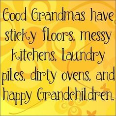 My grandchildren are HAPPY!
