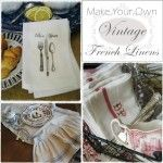 CONFESSIONS OF A PLATE ADDICT: Make Your Own Vintage French Table Linens