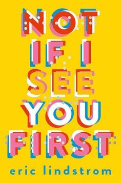 Not If I See You First by Eric Lindstrom: http://www.queenofteenfiction.co.uk/2016/06/not-if-i-see-you-first-by-eric-lindstrom.html