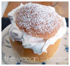 The Vegan Swedes: Semla / Fettisdagsbulle / Fat Tuesday Buns