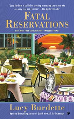 Fatal Reservations: A Key West Food Critic Mystery by Lucy Burdette http://www.amazon.com/dp/0451474821/ref=cm_sw_r_pi_dp_NZxXub0NCVRYQ