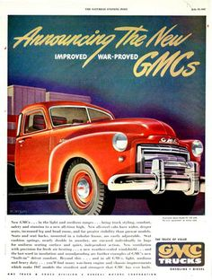 Announcing the new war proved FC 100 Model. The truck of value - Gasoline - Diesel. Gm Trucks, Chevy Trucks, Vintage Advertisements, Vintage Ads, Vintage Posters, Kentucky, Buick Gmc, Chevrolet, Gm Car