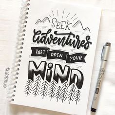 Seek adventures that open your mind. hand lettering letras c Hand Lettering Quotes, Creative Lettering, Typography Quotes, Brush Lettering, Calligraphy Doodles, Calligraphy Letters, Typography Letters, Calligraphy Artist, Bullet Journal Quotes
