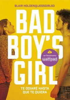 Bad boy's girl 1: te odiaré hasta que te quiera. Blair Holden
