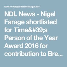 NDL News  - Nigel Farage shortlisted for Time's Person of the Year Award 2016 for contribution to Brexit
