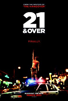 21 and Over Quotes, Wallpapers, Posters and Trailers
