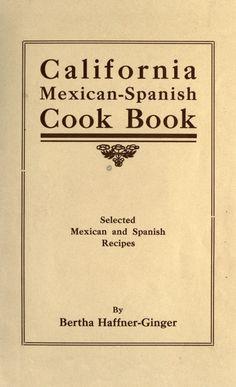 California Mexican-Spanish cookbook ..
