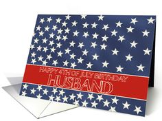 Husband - Happy 4th of July Birthday stars