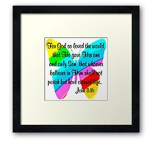 Framed Print http://www.redbubble.com/people/jlporiginals/collections/339351-scripture-verses  #John316 #GospelofJohn #john3quote  #John3scripture #ForGodsolovetheWorld #GospelofJohn #Jesussaves