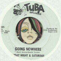 FRIDAY NIGHT & SATURDAY GOING NOWHERE GARAGE GROUP ROCK  45 RPM RECORD #GarageRock