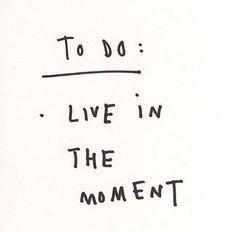 Best to do ever!  #quote #truth #word #wahrheit #glück #happiness #beinthenow