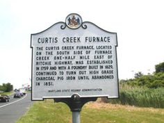 Curtis Creek Furnace Glen Burnie, Anne Arundel County MD 2 (northbound), 0.1 mile north of Furnace Branch Road