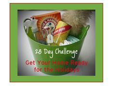 28 Day Holiday Challenge - Get your home holiday ready a little bit at a time. Includes daily challenges and a printable.
