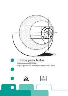 Libros para todos, Colección de EUDEBA bajo la gestión de Boris Spivacow (1958-1966), Ediciones de la Biblioteca Nacional