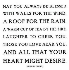 Ideas Wedding Quotes To A Friend Toast Irish Blessing For 2019 Good Life Quotes, Great Quotes, Life Is Good, Inspirational Quotes, Smile Quotes, Song Quotes, Wisdom Quotes, Motivational Quotes, Wedding Quotes To A Friend