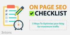 On Page SEO Checklist: 5 Ways To Optimize your blog for maximum traffic