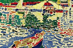 Barque au port de collioure,André Derain. Painted circa 1905. Est. $6/8 million.   Icons of Modernism -