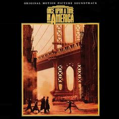 """""""Once Upon A Time In America"""" (1984, Mercury).  Music from the movie soundtrack."""