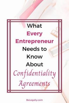 This article tells you what every entrepreneur needs to know about confidentiality agreements, also known as non-disclosure agreements or NDAs. Marketing Information, Accounting Information, Business Tips, Online Business, Non Disclosure Agreement, Contract Law, Financial Budget, Trade Secret, Marketing Consultant