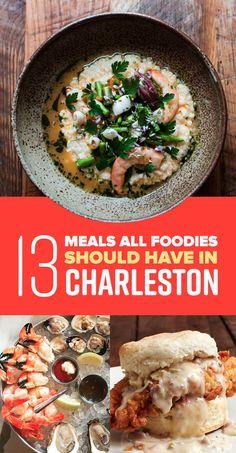 13 Reasons All Foodies Should Put Charleston On Their Travel Bucket List