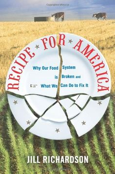 Recipe for America: Why Our Food System is Broken and Wha... https://www.amazon.com/dp/0981504035/ref=cm_sw_r_pi_dp_YIYwxb4276NGJ