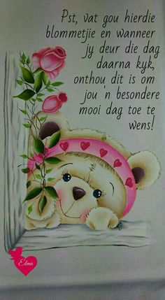Lekker Dag, Afrikaanse Quotes, Goeie More, Good Morning Wishes, Morning Images, Birthday Greetings, Qoutes, Life Quotes, Diy And Crafts