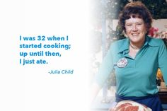 10 of Our Favorite Julia Child-isms | The Daily Meal