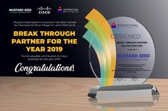 Mustard Seed Systems Corporation recently received an award from Cisco and International Micro Village Inc. as its BREAK THROUGH PARTNER FOR THE YEAR 2019, for its valuable contribution to Cisco business for the year 2019. We are truly grateful for this award. Thank you, Cisco and IMV for this acknowledgment and we are also thankful to our valued clients for their continued trust in our services. Your confidence in us serves as our inspiration to always give our best! Grateful, Thankful, Corporate Website, Mustard Seed, Confidence, Trust, Seeds, Personal Care, Medium