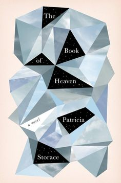The Book of Heaven by Patricia Storace; design by Linda Huang