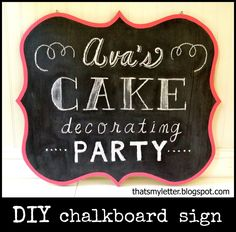 "That's My Letter: ""C"" is for Chalkboard Sign, diy party decor"
