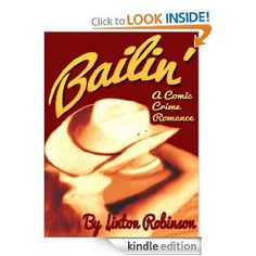 Amazon.com: Bailin' eBook: Linton Robinson, Escrit Lit: Kindle Store
