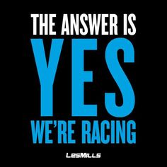 """Les Mills """"The answer is yes, we're racing"""" Rpm Les Mills, Les Mills Sprint, Fitness Quotes, Fitness Motivation, Spin Instructor, Bodypump, Group Fitness Classes, Gym Quote, Cycling Quotes"""