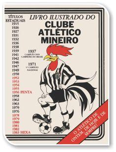 Livro Ilustrado do Clube Atlético Mineiro