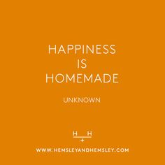 Happiness is Homemade Hemsley And Hemsley, Hot Quotes, Simply Life, Sunday Quotes, Optimism, True Words, Positive Thoughts, Picture Quotes, How To Memorize Things