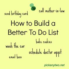 how to build a better to do list #organization