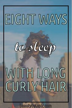 How do I sleep without ruining my curls? Eight ways to sleep with long curly hair. Wavy Hair Tips, Curly Hair Routine, Curly Hair Care, Long Curly Hair, Curly Hair Styles, Curly Hair Problems, Curly Hair Tutorial, Biracial Hair, Ways To Sleep