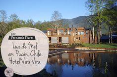 Lua de Mel   Hotel Vira Vira – Pucón, Chile