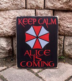 Hey, I found this really awesome Etsy listing at https://www.etsy.com/listing/494723541/resident-evil-keep-calm-alice-is-coming