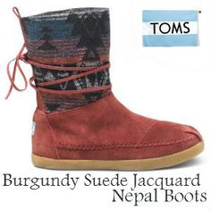 New from TOMS: Burgundy Suede Jacquard Women's Nepal Boots
