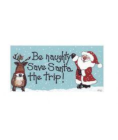 Decoratiune Craciun Be naughty, save Santa a trip - Cadouri GiftForYou Fii, Santa, Snoopy, Fictional Characters, Fantasy Characters